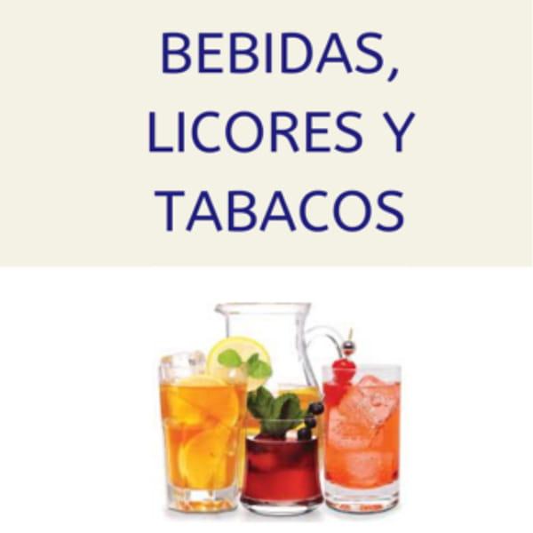 Bebidas, Licores y Tabacos